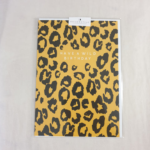 KaiserStyle Wild Have a Wild Birthday Cheetah print Card