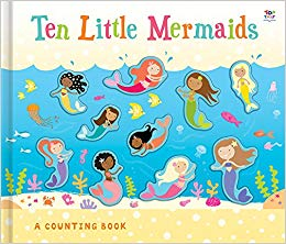 Ten Little Mermaids A Counting Book