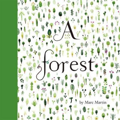 A Forest by Marc Martin Hardback