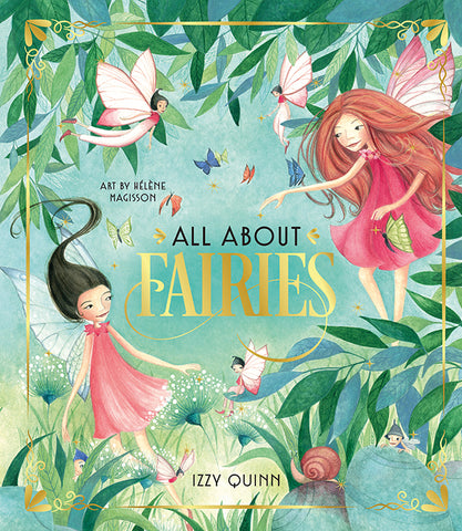 All About Fairies by Izzy Quinn