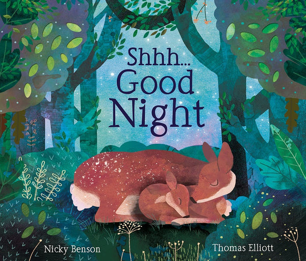 Shhh Good Night by Benson and Elliott