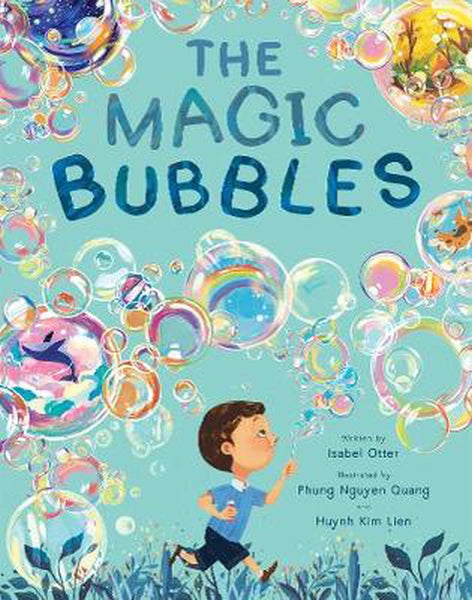 The Magic Bubbles by Isabel Otter