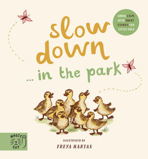 Slow Down in the Park Board Book