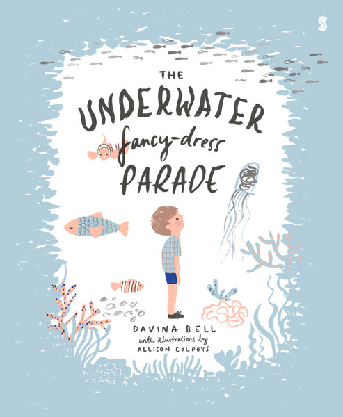 The Underwater Fancy Dress Parade by Davina Bell