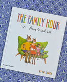 Tai Snaith - The Family Hour in Australia Book