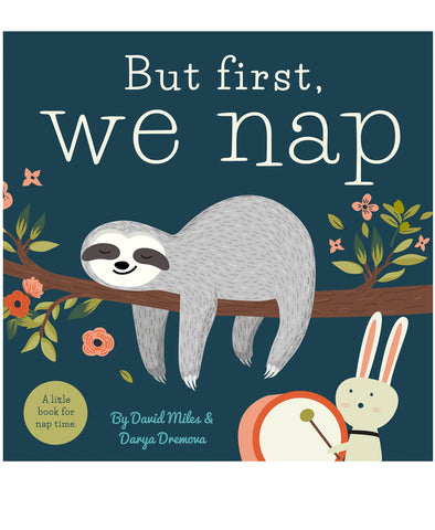 But First We Nap Book