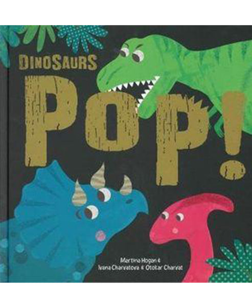 Dinosaurs Pop! Pop Up Book