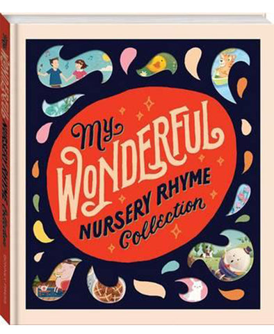 My Wonderful Nursery Rhyme Collection