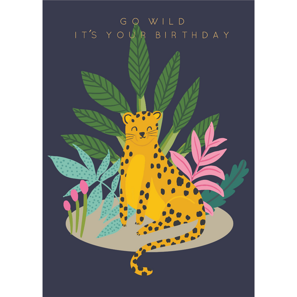 Kaiser Style Wild Go Wild It's Your Birthday Card