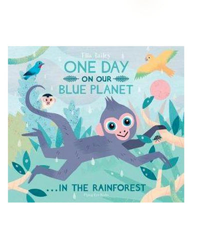 One Day on Our Blue Planet - In the Rainforest