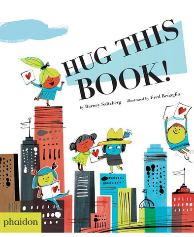 Phaidon Press: Hug This Book