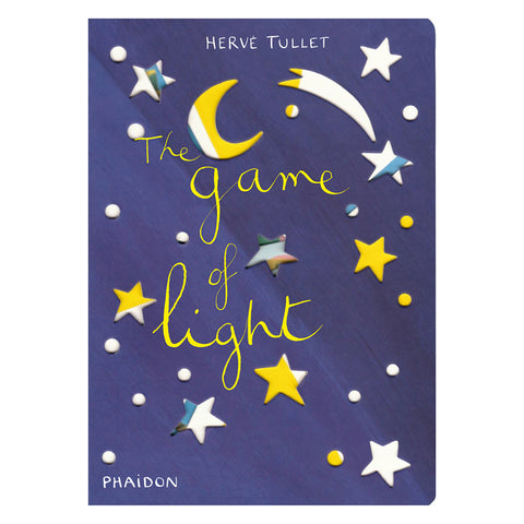 Phaidon Press: Let's Play Games Series - The Game Of Light