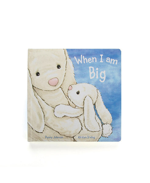 When I Am Big (Bashful Bunny Book)