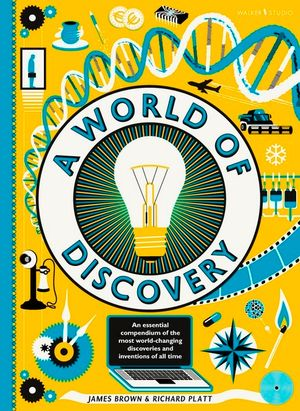 A World of Discovery by James Brown and Richard Platt