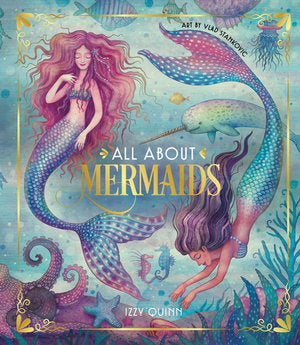 All About Mermaids by Izzy Quinn