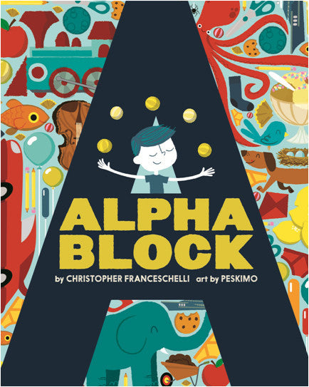 Alphablock Book by Christopher Franceschelli