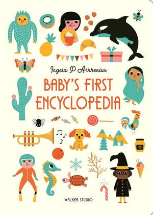 Baby's First Encyclopedia by Ingela P Arrhenius