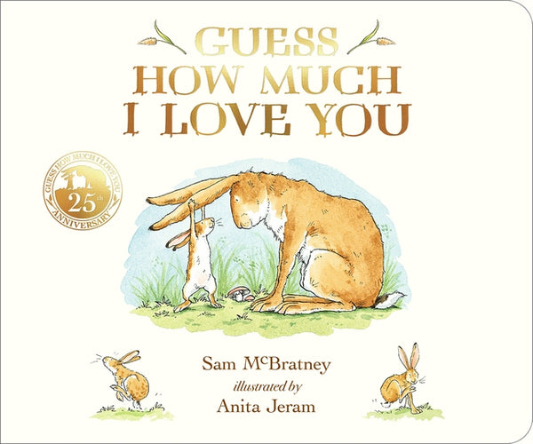 Guess How Much I Love You Board Book - 25th Anniversary Edition