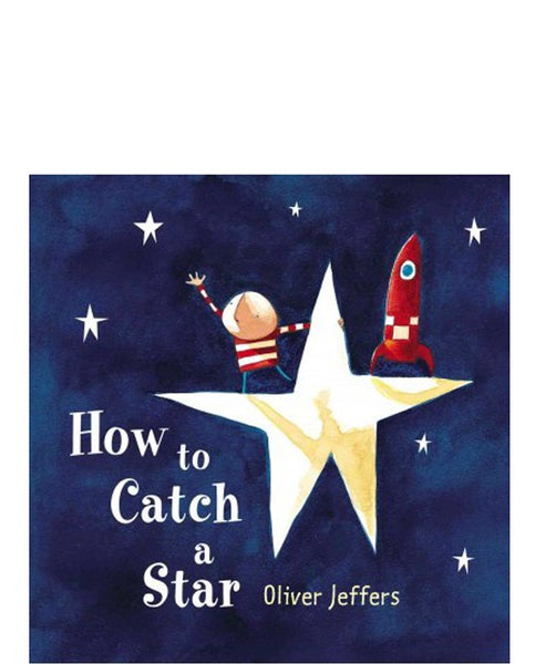 How to Catch a Star Hardback Book