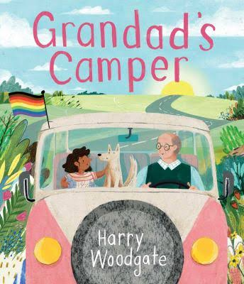 Grandad's Camper by Harry Woodgate
