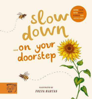Slow Down on Your Doorstep Board Book