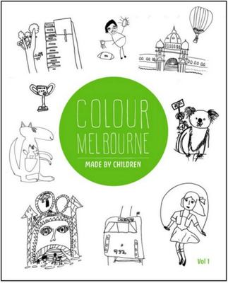 Pozible: Colour Melbourne Made by Children Colouring Book Vol 1