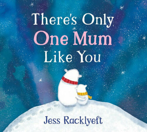 There's Only One Mum Like You (board book)