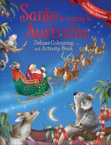 Santa Claus is coming to Australia Deluxe Colouring Book