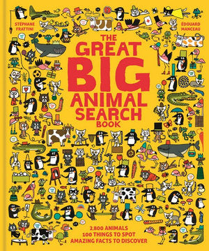 The Great Big Animal Search Book by Stephane Frattini and Edouard Manceau