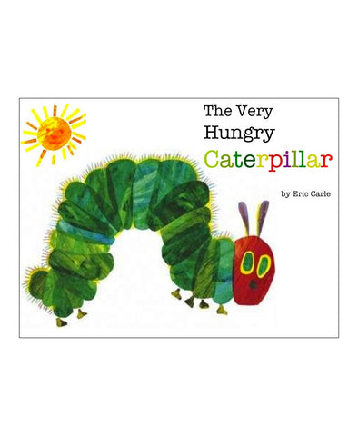 The Hungry Caterpillar - Eric Carle (Board book)