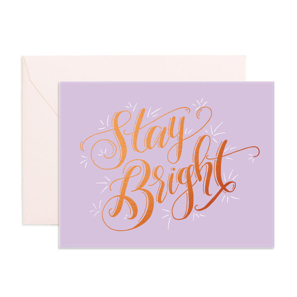Stay Bright Greeting Card