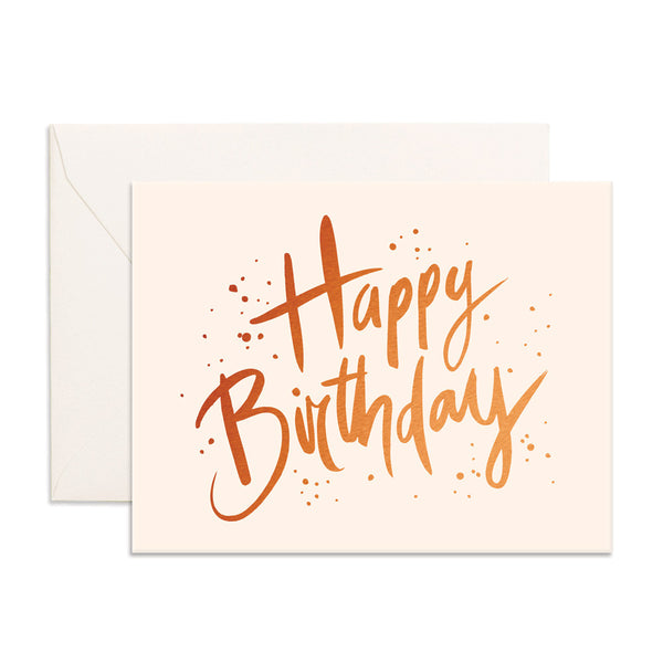 Happy Birthday Greeting Card - BACK ORDER (NEW STOCK ARRIVING AUGUST)