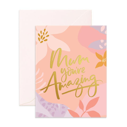 Mum You're Amazing Greeting Card - Min. of 6 per style