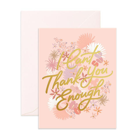 Thank You Enough Floribunda Greeting Card