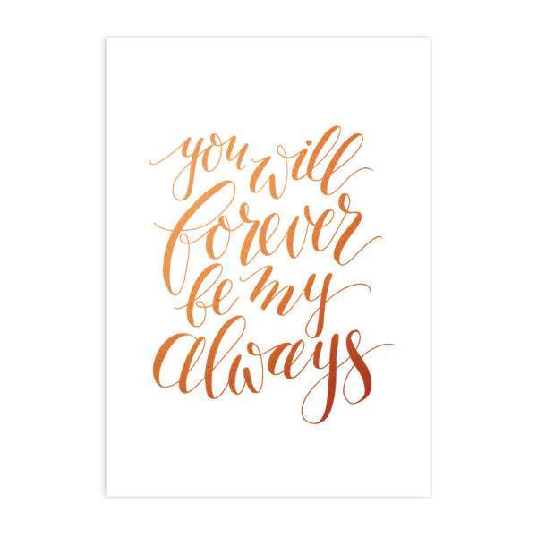 Forever Always Art Print