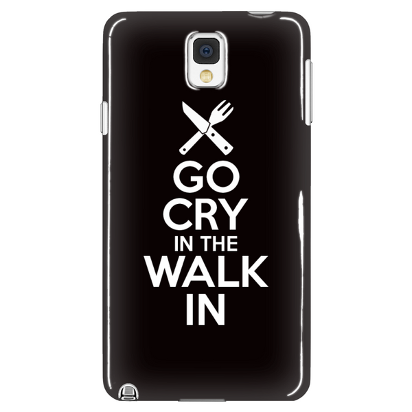 Go Cry In The Walk In Galaxy Phone Cases
