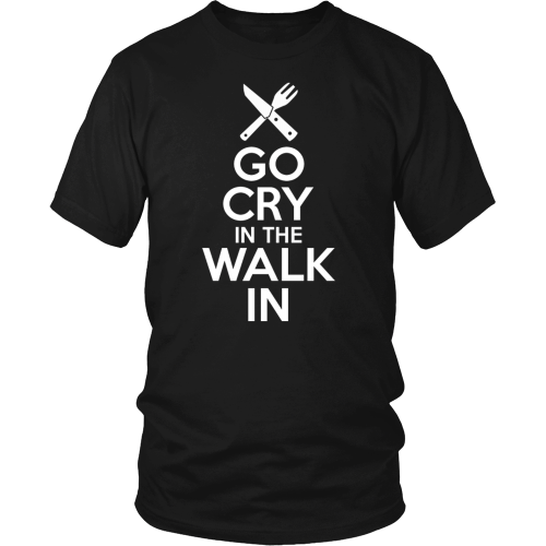 Go Cry In The Walk In Tee