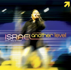 Israel Houghton And New Breed - Live From Another Level  - 2CD