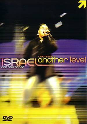 Israel Houghton And New Breed - Live From Another Level - DVD