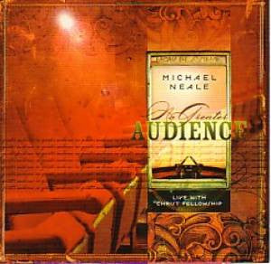 Michael Neale - No Greater Audience - CD