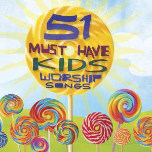51 Must Have Kids Worship Songs - 2CD