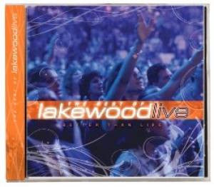 Lakewood Live - Better Than Life: The Best Of Lakewood Live - CD