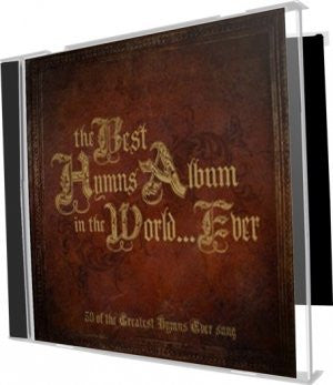 Best Ever Series - Best Hymns Album…Ever!, The - 3CD