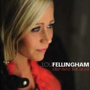 Lou Fellingham - Step Into The Light - CD