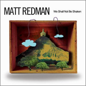 Matt Redman - We Shall Not be Shaken - CD