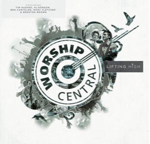 Worship Central - Lifting High - CD