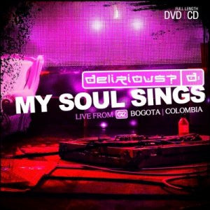Delirious? - My Soul Sings - DVD + CD