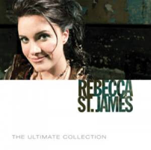 Rebecca St. James - Ultimate Collection: Rebecca St. James, The  - 2CD