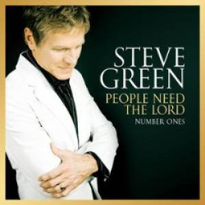 Green, Steve - People Need The Lord: Number Ones - CD