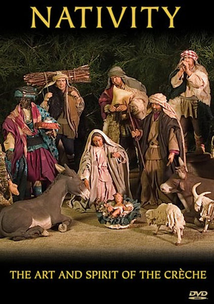 Nativity: Art & Spirit of the Creche DVD